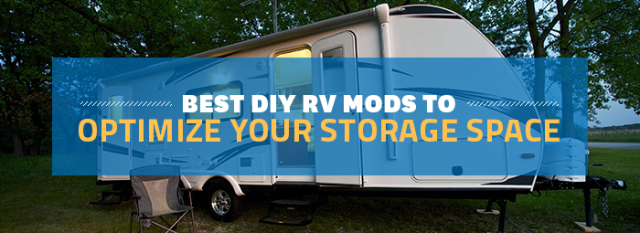 blog-Best-DIY-RV-Mods-To-Optimize-Your-Storage-Space
